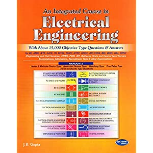 An Integrated Course in Electrical Engineering (With About 15,000 Objective Type Questions 6th Edition)