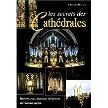Les Secrets des cathédrales