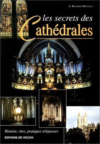 Les Secrets des cathédrales par A. Roversi Monaco