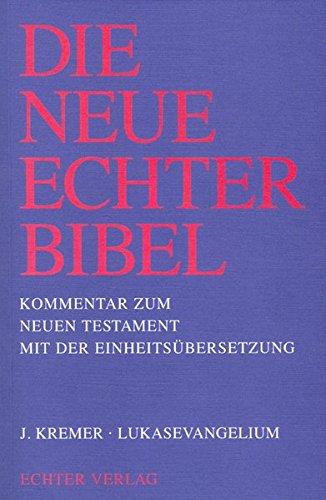 Die Neue Echter-Bibel. Neues Testament.: Die Neue Echter-Bibel. Kommentar: Lukasevangelium: 3. Lieferung