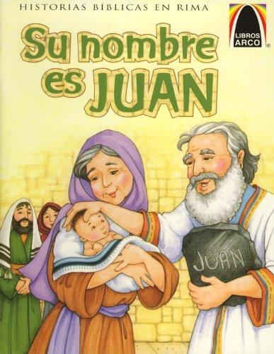 Su Nombre Es Juan (Arch Books)