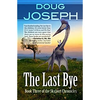 The Last Bye (Skyport Chronicles)