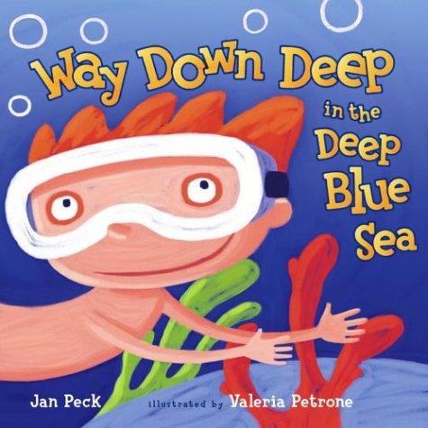 Way Down Deep in the Deep Blue Sea por Jan Peck