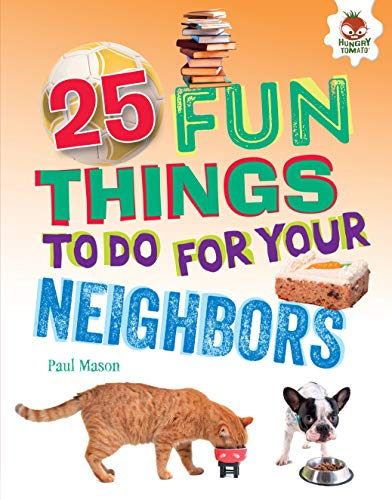 25 Fun Things to Do for Your Neighbors (100 Fun Things to Do to Unplug) (English Edition)