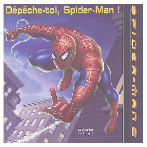 Dépêche-toi, Spider-Man !