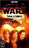 Star wars - Trêve à Bakura