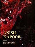 Anish Kapoor: Arqueologia: Biologia / Archaeology: Biology