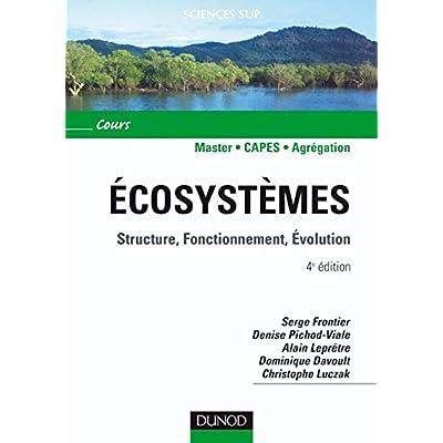 Écosystèmes - 4ème édition - Structure, Fonctionnement, Évolution