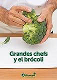 Grandes chefs y brocoli