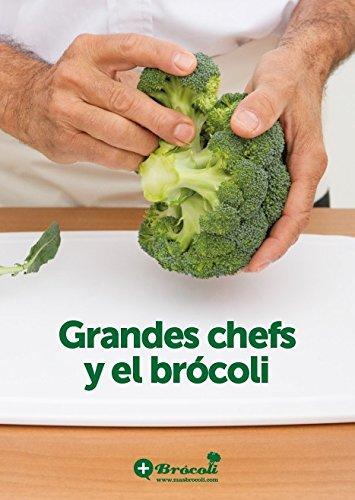Grandes chefs y brocoli por asociacion para promover el brocoli + brocoli