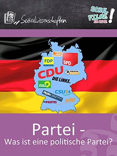 Partei - Was ist eine politische Partei? - Schulfilm Sozialwissenschaften -