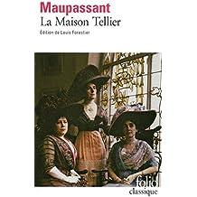 La Maison Tellier by Guy de Maupassant (2014-04-10)