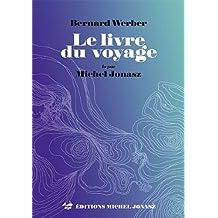 Le livre du voyage - Livre audio MP3 lu par Michel Jonasz