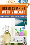#5: Green Cleaning with Vinegar: Vinegar Benefits, Cleaning Tips and Vinegar Uses