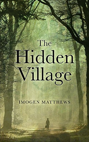 The Hidden Village: A Story of Survival in WW2 Holland