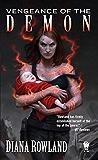 Vengeance of the Demon: Demon Novels, Book Seven (Kara Gillian)
