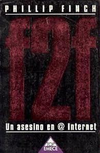 F2f. Un asesino en internet par Phillip Finch