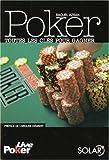 Poker : Toutes les clés pour gagner