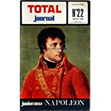 TOTAL JOURNAL [No 22] du 01/08/1969 - LE 1ER CONSUL EN 1802 / NAPOLEON - QUAND L'EMPEREUR S'APPELAIT NAPOLIONE DE BUONAPARTE PAR LINUS ET KOERNIG -NAPOLEON PAR COLLILIEUX / DEJAY ET STALPORT -LA LEGENDE DU PETIT CAPORAL -LA 1ERE CAMPAGNE PAR LINUS ET POIVET -UN GAG DE P. MALLET