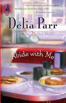 Abide With Me (Mills & Boon Silhouette) von [Parr, Delia]