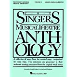 The Singer's Musical Theatre Anthology - Volume 2: Mezzo-Soprano/Belter Book Only (Singer's Musical Theatre Anthology (Songbooks))
