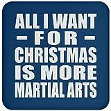 All I Want For Christmas Is More Martial Arts - Coaster Royal/One Size, Untersetzer Bierdeckel Rutschsicher Kork Korkunterschicht, Geschenk für Geburtstag, Weihnachten
