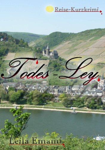 Todes-Ley (Reise-Kurzkrimi 1)