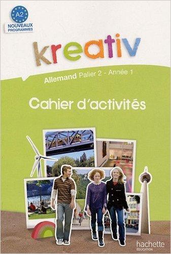Kreativ allemand : A2 de Jacques Athias,Fabienne Fédou,Katrin Goldmann ( 27 mai 2009 )