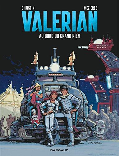 Valérian, tome 19 : Au bord du Grand Rien