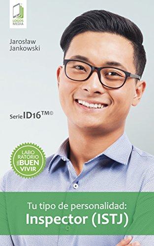 Tu tipo de personalidad: Inspector (ISTJ) (Spanish Edition)
