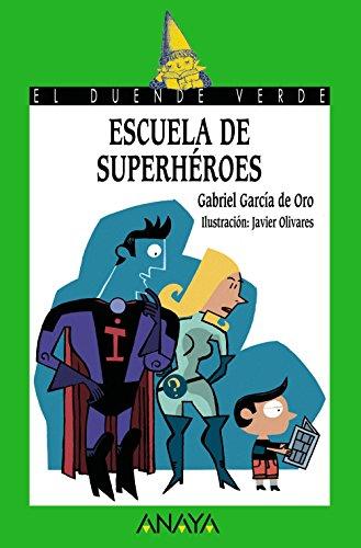 Escuela De Superheroes (El Duende Verde / the Green Elf) por Gabriel Garcia De Oro