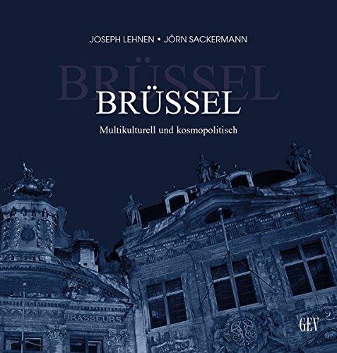 Brüssel, multikulturell und kosmopolitisch
