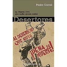 Desertores - la Guerra civil que nadie quiere contar (Ensayo (debolsillo))