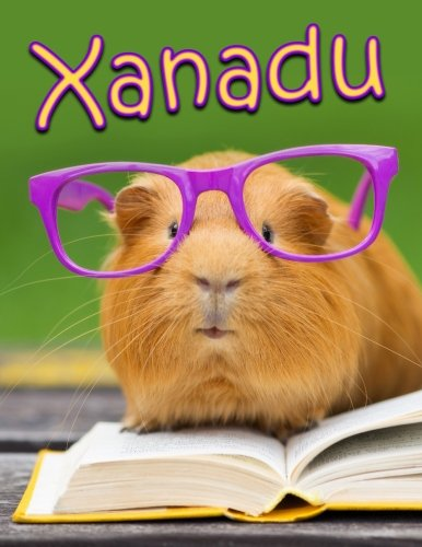 Xanadu: Personalized Book with Name, Journal, Notebook, Diary, 105 Lined Pages, 8 1/2