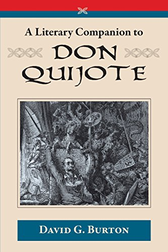 A Literary Companion to Don Quijote Burton White Collection