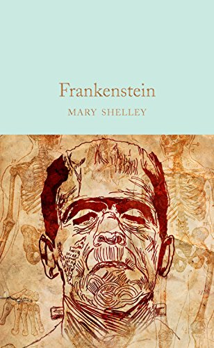 Frankenstein (Macmillan Collector's Library Book 98) (English Edition)