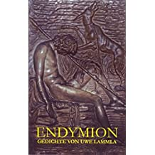 Endymion: Gesammelte Gedichte, Bd 1