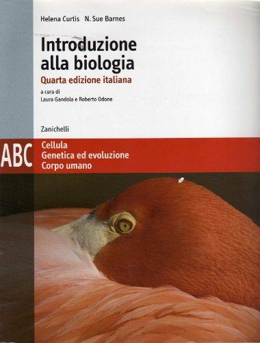 Introduzione alla biologia. Modulo A-B-C. Per le Scuole superiori