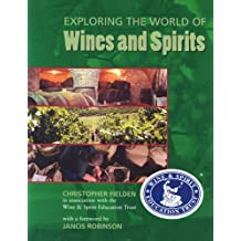 Exploring the World of Wines & Spirits