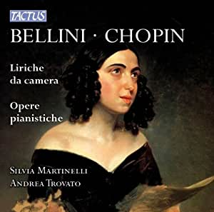Bellini-Chopin: Vocal Chamber Music