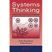 Systems Thinking: Coping with 21st Century Problems (Systems Innovation Book Series 4) (English Edition)
