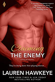 Claiming the Enemy (The Pulse Series Book 3) by [Hawkeye, Lauren]