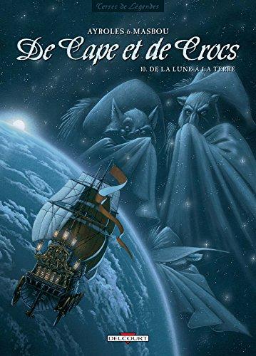 De Cape et de Crocs, Tome 10 : De la lune à la terre