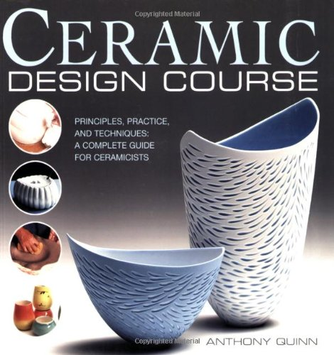 ceramic-design-course-principles-practice-and-techniques-a-complete-course-for-ceramicists