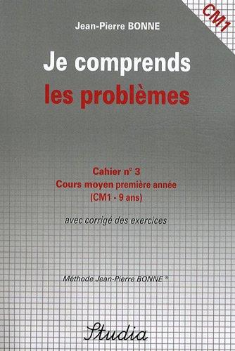 Je comprends les problèmes Cahier n° 3 CM1