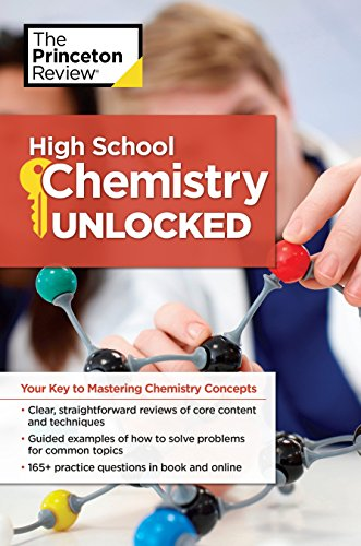 High School Chemistry Unlocked: Your Key to Understanding and Mastering Complex Chemistry Concepts (High School Subject Review) (High-school-lehrbuch Englisch)