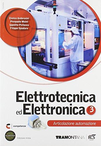 Elettrotecnica ed elettronica. Automazione. Per le Scuole superiori. Con espansione online: 3
