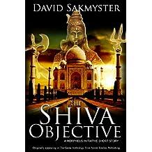 The Shiva Objective