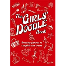 The Girls' Doodle Book (Buster Books) by Andrew Pinder (2008-05-15)