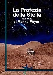 La Profezia della Stella (Archeothriller Vol. 1)